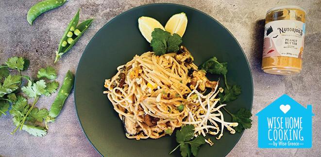 Wise Home Cooking: Pad Thai Style Noodles με κοτόπουλο και σάλτσα φυστικοβούτυρου